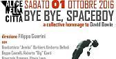 "Alice nella città - ""Bye bye Space Boy""a collective hommage ti David Bowie"