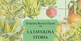 La favolosa storia delle verdure - Éveline Bloch-Dano