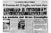 25 luglio 1943: fine di un dittatore