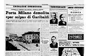 Porta Milano demolita «per colpa» di Garibaldi