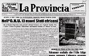 Nell'Onu 13 nuovi Stati Africani - Kruscev visita Castro - Maltepo: già 35 le vittime -Adenauer esclude che l'Alto Adige possa rompere l'alleanza europea