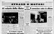 """- Strade e motori - Al volante della «Beta» - Il carrozziere nato in officina - I segreti del """"Maggiolino tutto matto"""" - Automobilismo sportivo"""