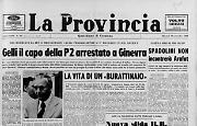 Gelli il capo della P2 arrestato a Ginevra
