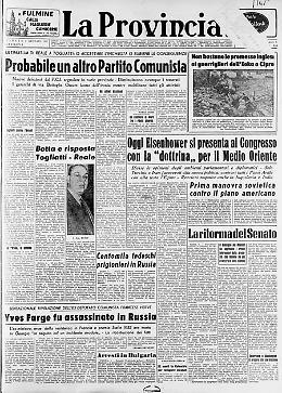 """** Probabile un altro Partito Comunista - **Non bastano le promesse inglesi ai guerriglieri dell'Eoka a Cipro - ** **Oggi Eisenhower sì presenta al Congresso con la """"dottrina"""" per il Medio Oriente"""