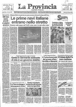 * Le prime navi italiane entrano nello stretto - * La nostra agricoltura merita un aiuto