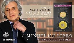 """Carlo Spinelli presenta """"Ottantafame Ricettario sentimentale degli immortali anni '80"""""""
