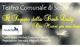 Il 26 maggio debutta al Comunale Sospiro 'Il segreto della Dark Lady'